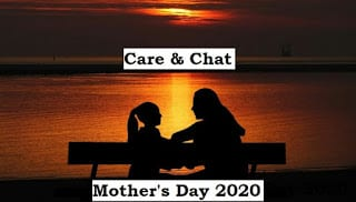 Mother's Day 2020 theme is Care & Chat